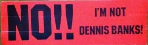 Dennis Banks bumper sticker, david beaulieu